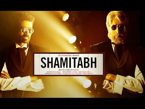 SHAMITABH (Release Date Out) | Amitabh Bachchan, Dhanush & Akshara Haasan