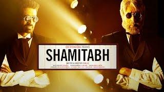 2 days to go | SHAMITABH Releasing on 6th Feb | Amitabh Bachchan, Dhanush, Akshara Haasan