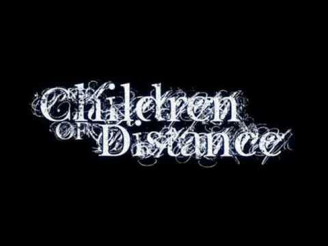 Children Of Distance- Emlékezz Rám