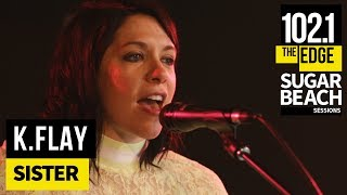 K.Flay - Sister (Live at the Edge)