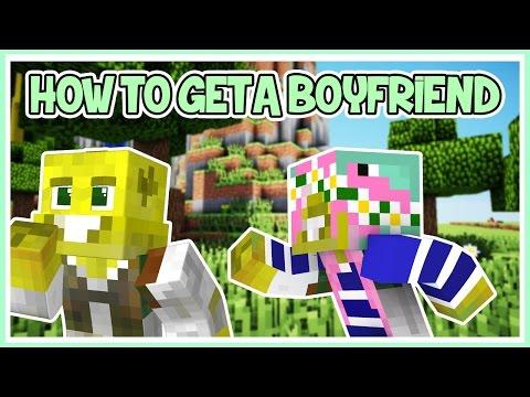 How To Get A Boyfriend In Minecraft!