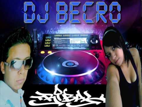 LAS MEJORES MEZCLAS DE TRIVAL CON DJ BECRO.wmv