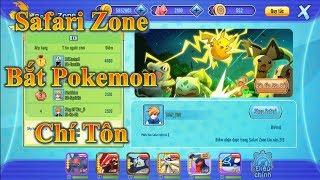 Phụ Bản Mới Safari Zone Thoải Mái Bắt Pokemon Chí Tôn - Liên Quân Poke