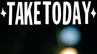 Watch Take Today When The World Stops video