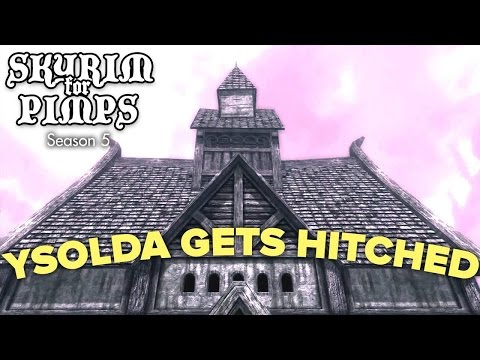 Skyrim For Pimps - Ysolda Gets Hitched (S5E21) - Walkthrough