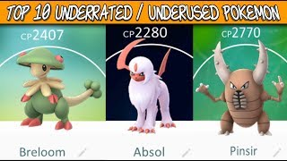 Top 10 Underrated / Underused Pokemon In Pokemon Go