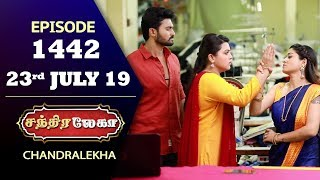 CHANDRALEKHA Serial | Episode 1442 | 23rd July 2019 | Shwetha | Dhanush | Nagasri | Arun | Shyam