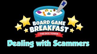 Board Game Breakfast - Dealing with Scammers