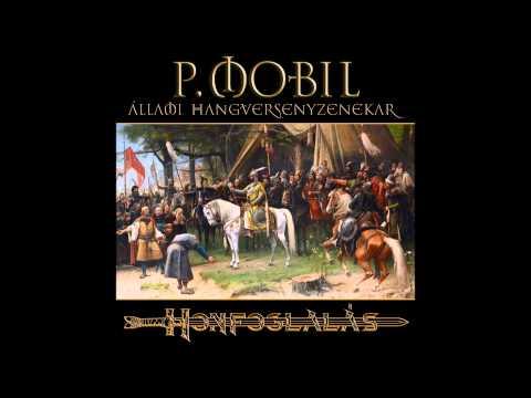 P.Mobil - Honfoglalas - Szimfonikus Változat (full Album) 1995