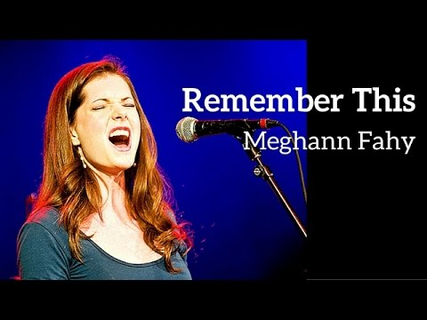REMEMBER THIS - Meghann Fahy