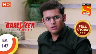 Baalveer Returns - Ep 147 - Full Episode - 15th July 2020