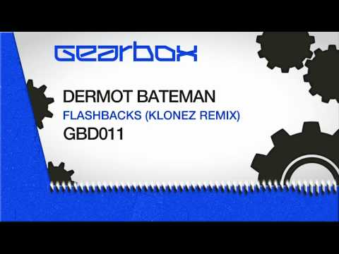 Dermot Bateman - Flashbacks (KloneZ Remix)