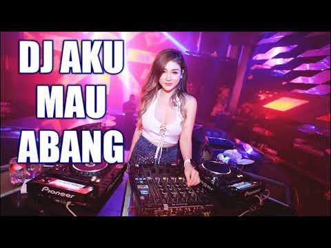 DJ AKU MAU ABANG KU PILIH MAIMUNAH 2018 MANTAP JIWAA