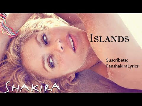 10 Shakira - Islands [Lyrics]