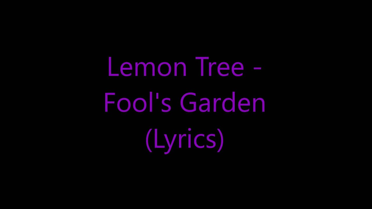 Fools garden lemon tree chords
