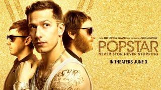 POPSTAR: NEVER STOP NEVER STOPPING - TRAILER #2 (HD)