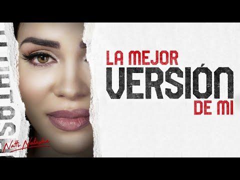Natti Natasha - La Mejor Version De Mi [Official Video] thumbnail
