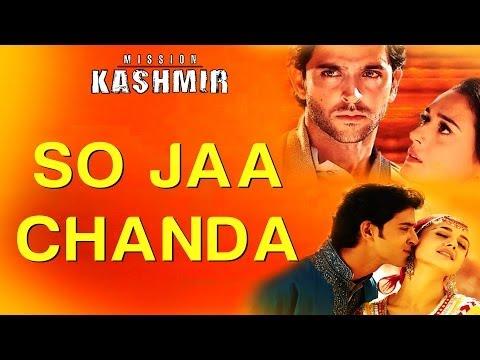 So Jaa Chanda - Mission Kashmir | Mahalaxmi | Shankar Ehsaan...