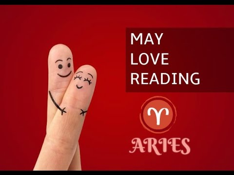 ARIES MAY Love Tarot Reading 2017