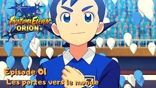 Inazuma Eleven Orion 01 VOSTFR