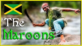 The Maroons | Jamaica