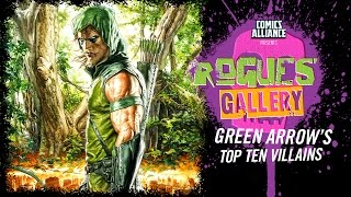 10 Greatest Green Arrow Villains - Rogues