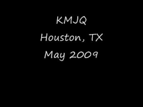 KMJQ Houston, TX May 2009