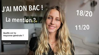 MES RÉSULTATS DU BAC ? LA MENTION ?