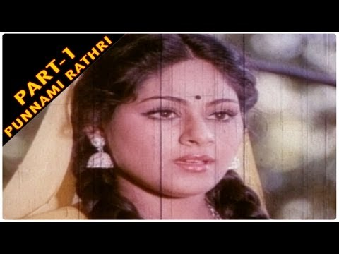 Punnami Ratri Full Movie Part - 1/8