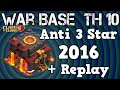 Lagu ANTI 3 STAR - WAR BASE - TH10 | Clash of Clans | Anti Valkyrie Base | with Replay