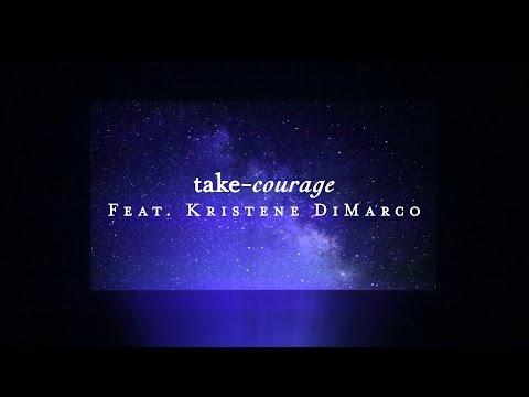 Take Courage (Lyric Video) - Kristene DiMarco | Starlight