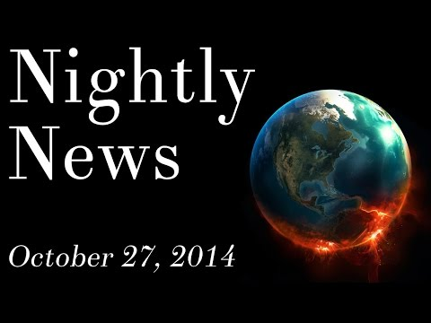 World News - October 27, 2014 - Ebola quarantines, Afghanistan, Obamacare, Florida governor election
