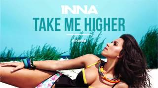 INNA - Take Me Higher (Vanotek Remix)
