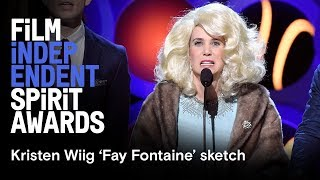 Kristin Wiig 'Fay Fontaine' sketch | 2018 Film Independent Film Festival