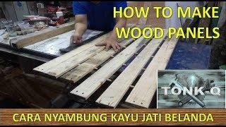 KAYU JATI BELANDA #2 cara bikin papan dari kayu jati belanda