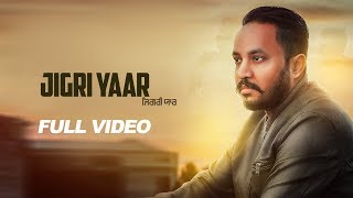 Full | Jigri Yaar | Veer Ranveer | LosPro | Latest Punjabi Song 2018