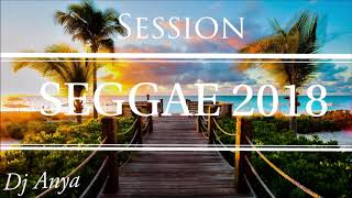 Dj Anya - Session Seggae (2018)