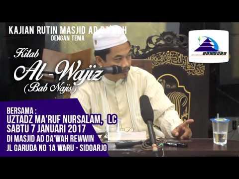 Kitab Al-Wajis (Bab: Najis) - Ustadz Ma'ruf Nursalam, Lc