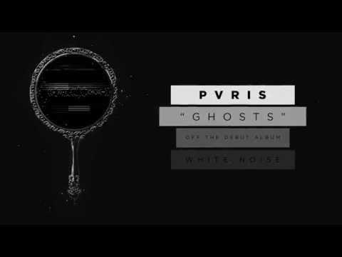 Pvris - Ghosts