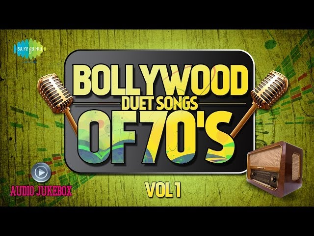 Bollywood Evergreen Filmy Duet Songs Of 70's Volume- 1 Old Hindi Song Audio Juke Box