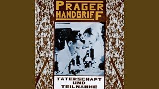 Watch Prager Handgriff Taeterschaft Und Teilnahme video