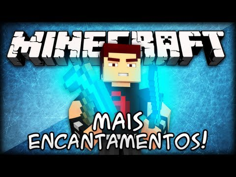 [MINECRAFT MOD] Mais Encantamentos! - More Enchantments