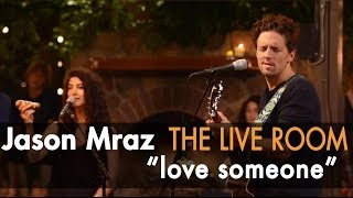 "Jason Mraz - ""Love Someone"" (Live @ Mraz Organics"