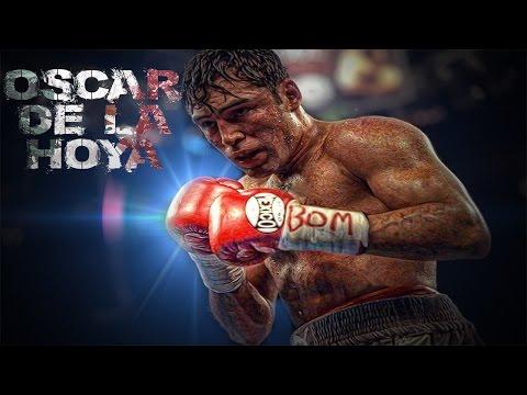 Oscar De La Hoya Highlights ( Greatest Hits ) 2017