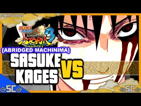 ●SASUKE VS KAGES! - ABRIDGED! Machinima #24 | NARUTO FULL...