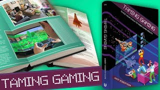 Taming Gaming - Guide Your Children to Video Game Health