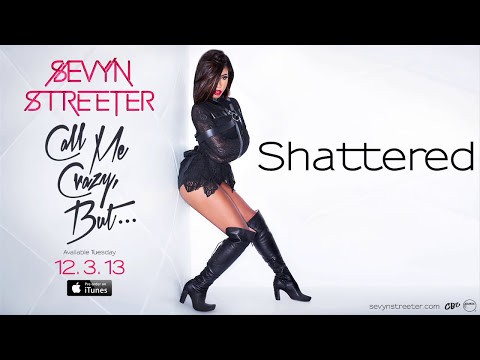 Sevyn Streeter - Shattered [Official Audio]