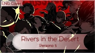 Rivers In The Desert Persona 5