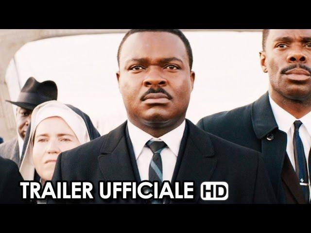 SELMA - LA STRADA PER LA LIBERTÀ Trailer Ufficiale Italiano (2015) - Tim Roth, David Oyelowo HD