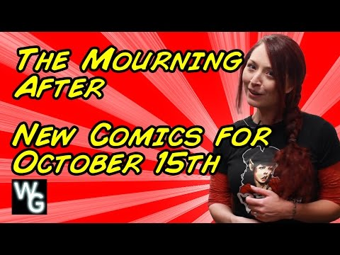 The Mourning After - New Comics Pull List for October 15th